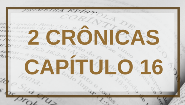 2 Crônicas Capítulo 16