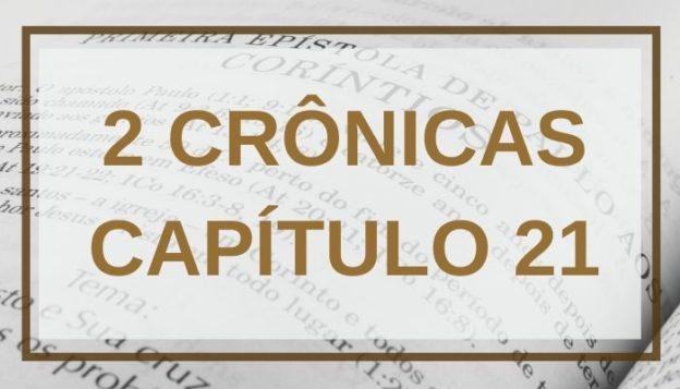 2 Crônicas Capítulo 21
