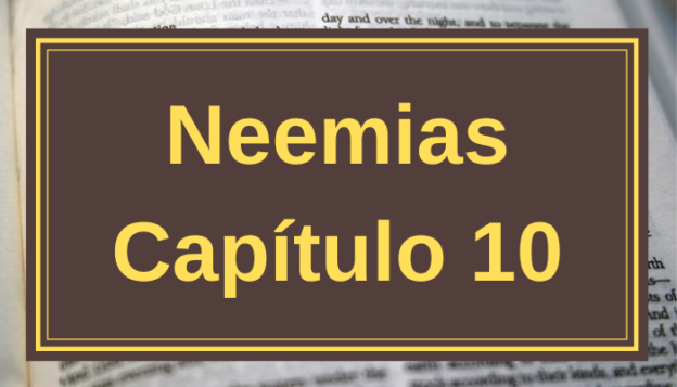 Neemias Capítulo 10