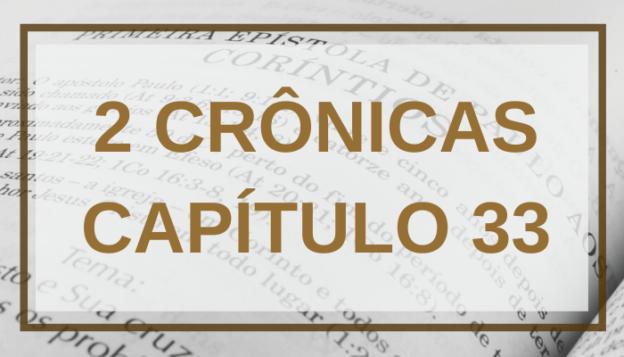 2 Crônicas Capítulo 33