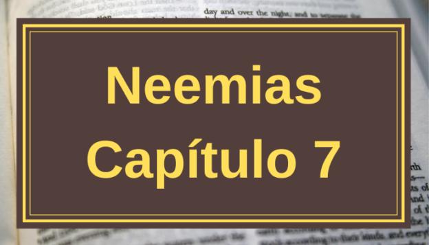 Neemias Capítulo 7