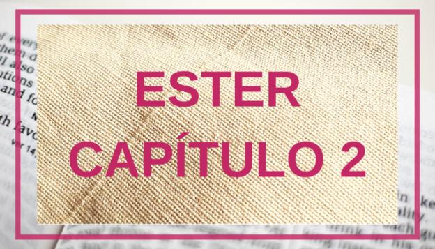 Ester Capítulo 2