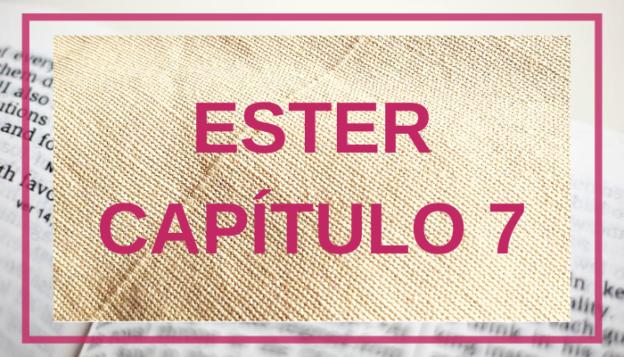 Ester Capítulo 7