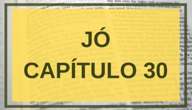 Jó Capítulo 30
