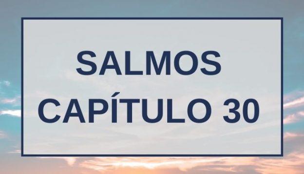 Salmos Capítulo 30