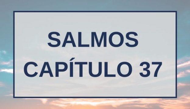 Salmos Capítulo 37