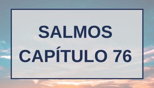 Salmos Capítul6 76