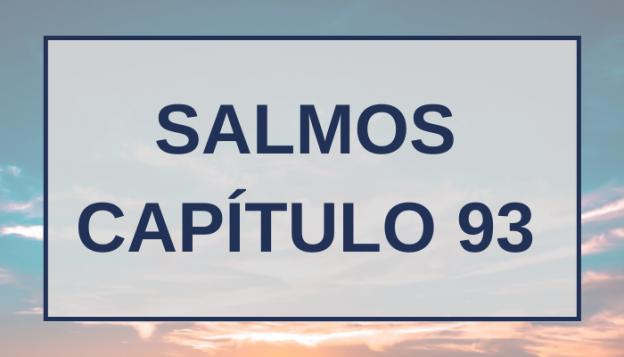 Salmos Capítulo 93