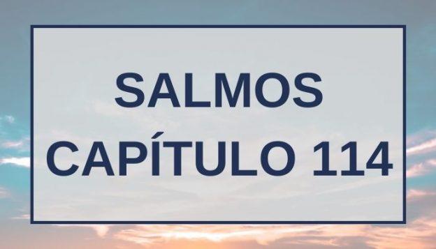 Salmos Capítulo 114