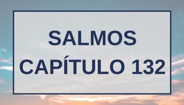 Salmos Capítulo 132