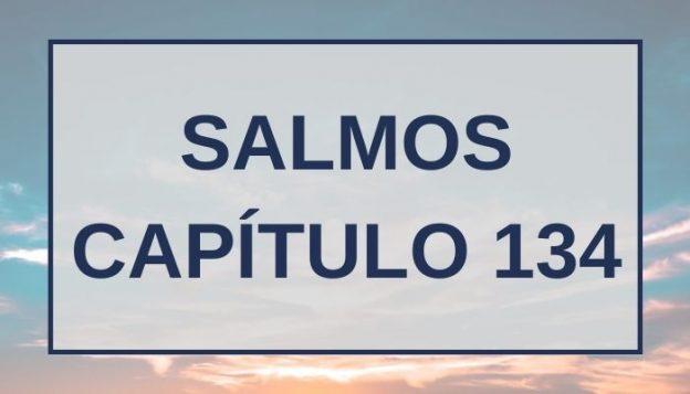 Salmos Capítulo 134