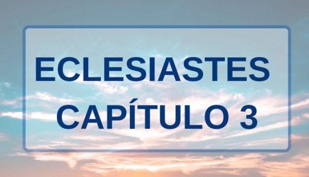 Eclesiastes Capítulo 3