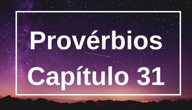 Provérbios Capítulo 31