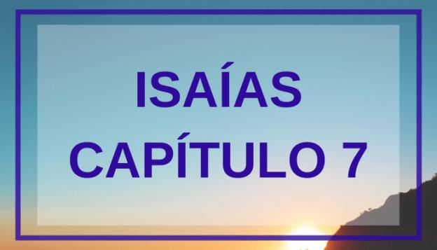 Isaías Capítulo 7